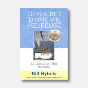 Hybels-secret-vie-heureuse