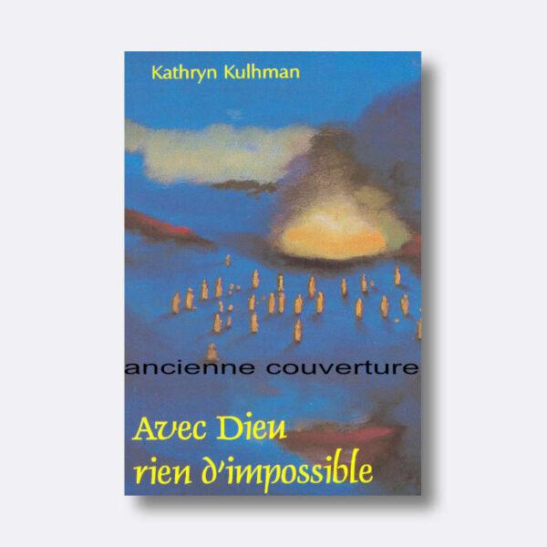 KK-avec-dieu-rien-dimpossible-old