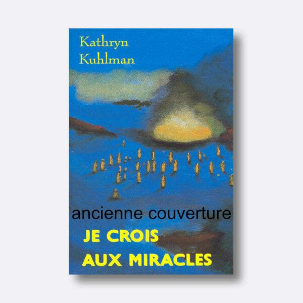 KK-je-crois-aux-miracles-old